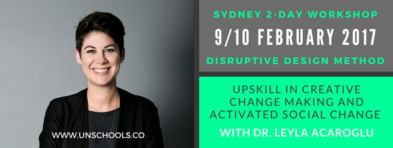 Leyla Acaroglu disruptive design workshop sydney