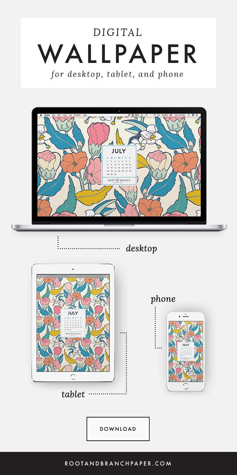 July 2018 Desktop Wallpaper, Free Floral July 2018 Monthly Calendar Desktop Background | Download Floral Illustrated Digital Wallpapers for Desktop, Tablet, + Phone | Root & Branch Paper Co.