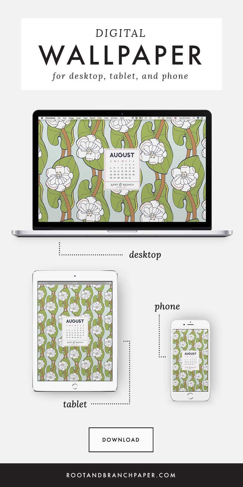 August 2018 Desktop Wallpaper, Free Floral August 2018 Monthly Calendar Desktop Background | Download Floral Illustrated Digital Wallpapers for Desktop, Tablet, + Phone | Root & Branch Paper Co.