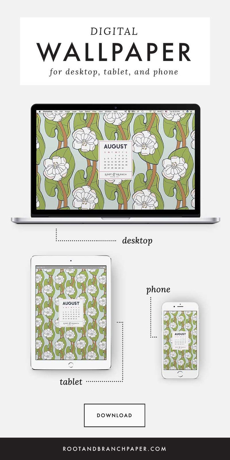 Free Digital Wallpaper August 2018 Calendar Root Branch Paper Co