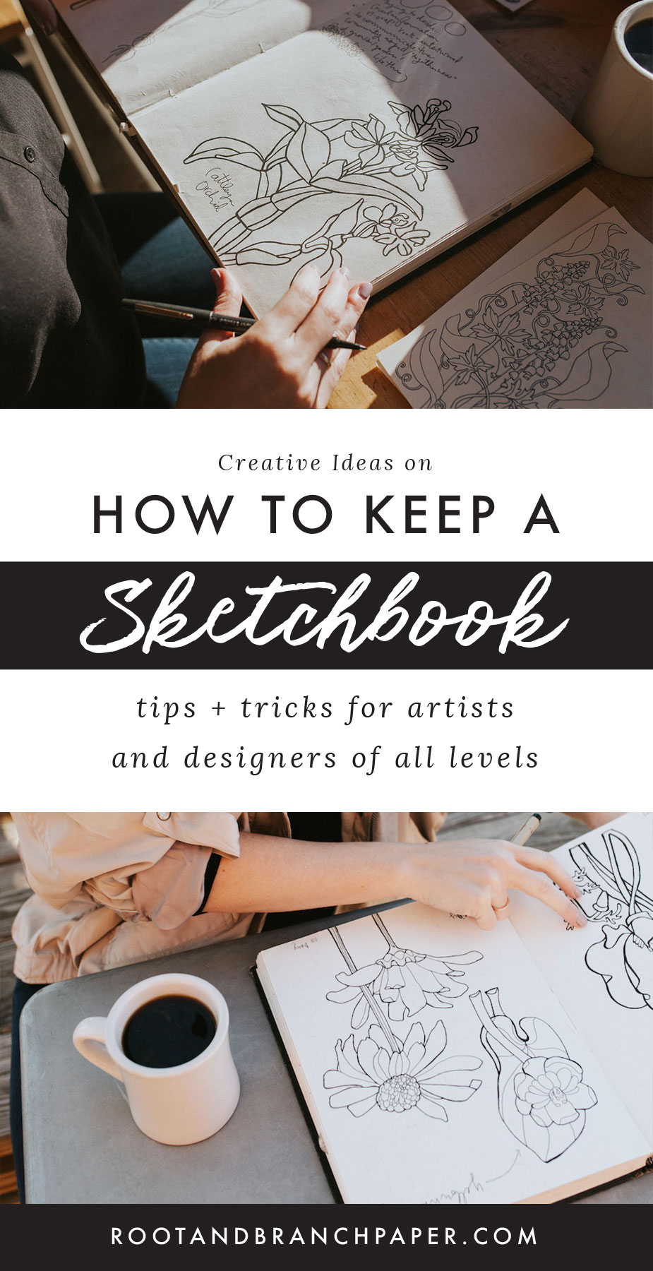 How to Keep a Sketchbook | 10+ Creative Sketchbook Journal Ideas, Tips and Tricks for Artists of All Levels on What to Put in a Sketchbook from Root & Branch Paper Co.