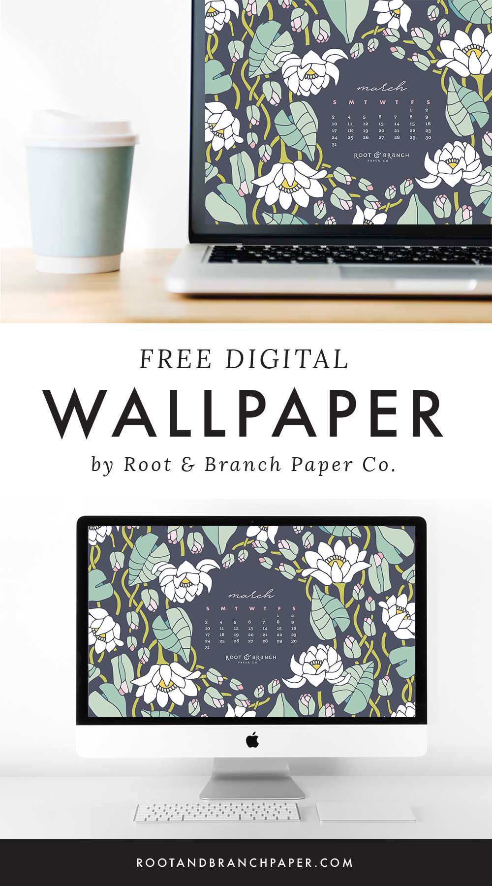 March 2019 Calendar Wallpaper, Free Digital Desktop Wallpaper, Illustrated Floral Desktop Calendar by Root & Branch Paper Co.