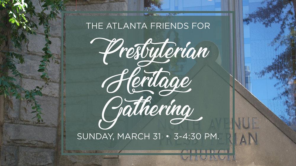 The Atlanta Friends for Presbyterian Heritage gathering.jpg