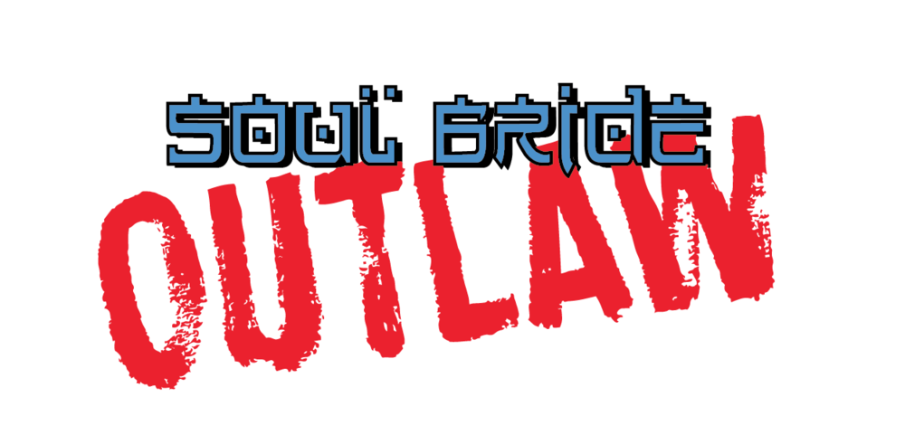 SOUL BRIDE OUTLAW is ™ & © Delsante and Walker