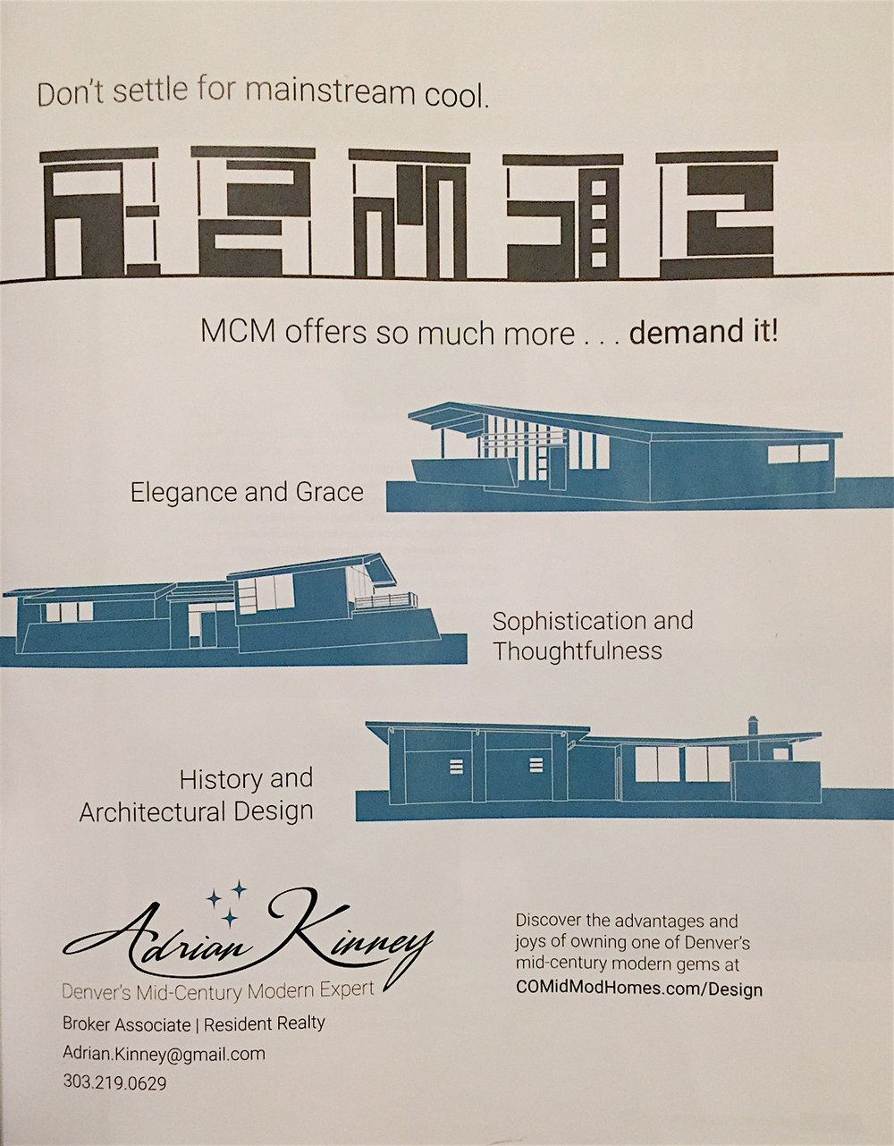 CoMidModHomes.com  Modern in Denver Ad, Spring 2017.Graphic Illustration of our house (top in teal) by Atom Stevens of  Harvey Park Modern .