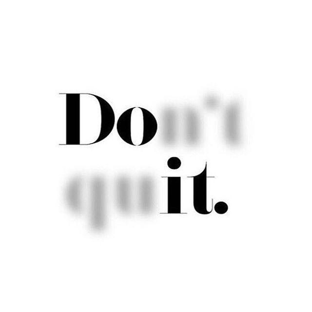 That is all. If you set a goal on Sunday to bring to life by the end of week, then today is the day. Stay the course, shake off any disappoints, try something new - just don't quit. #justdoit✔️