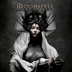 NIGHT ETERNAL    Moonspell    Label:  Steamhammer  Released:  2008-05-19   My work included:  Recorded some of the album in Antfarm