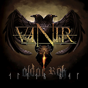 Aldar Rök     Vanir      Label:    Mighty Music    Released:  2016-26-02     My work included:    Mix and Master