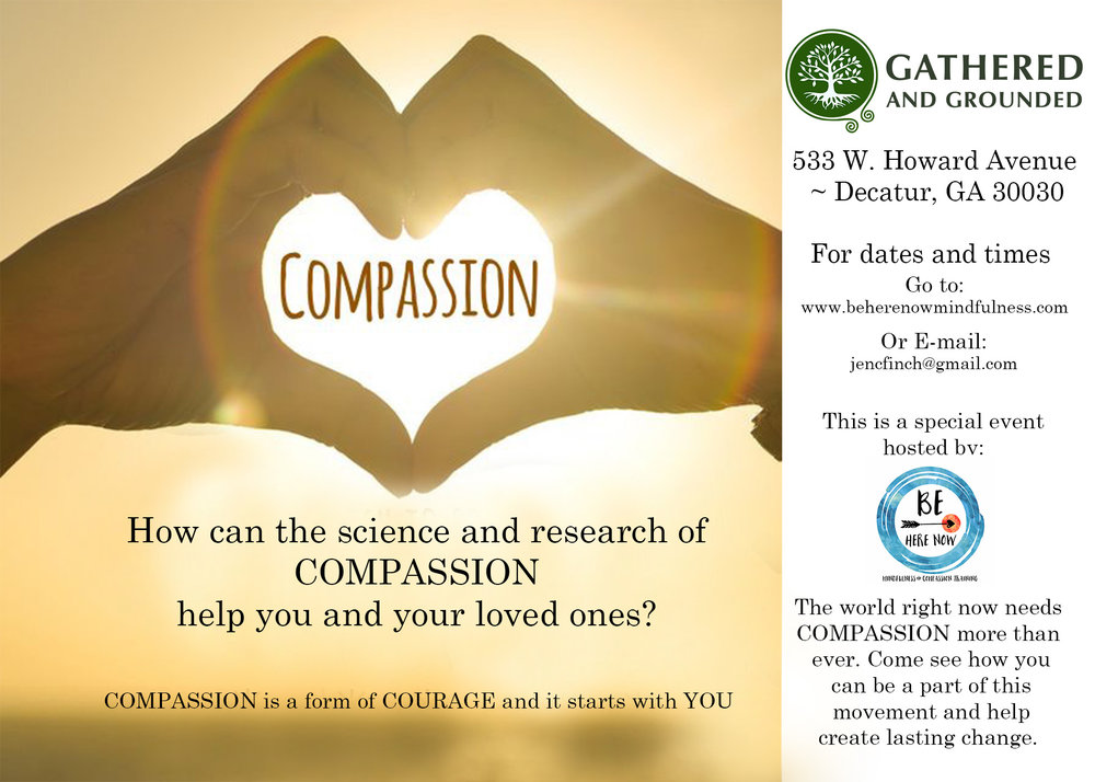 A Two Hour Experiential Training in Compassion - Tuesday, July 10th 6:30pm to 8:30pmAt Gathered and Grounded533 W. Howard Ave. Decatur, GA**Carpool services are available from East Cobb/Marietta