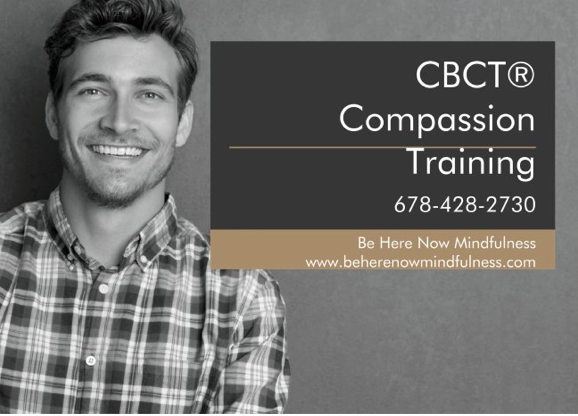 - To learn more about what CBCT® is and how it can help you, please click on image.CBCT® will be offered multiple times in 2019. Stay connected by visiting: www.beherenowmindfulness and subscribing.