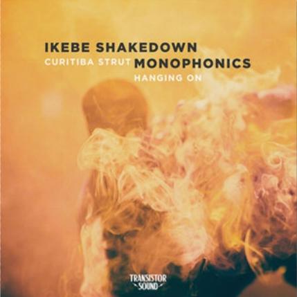 IKEBE SHAKEDOWN / MONOPHONICS