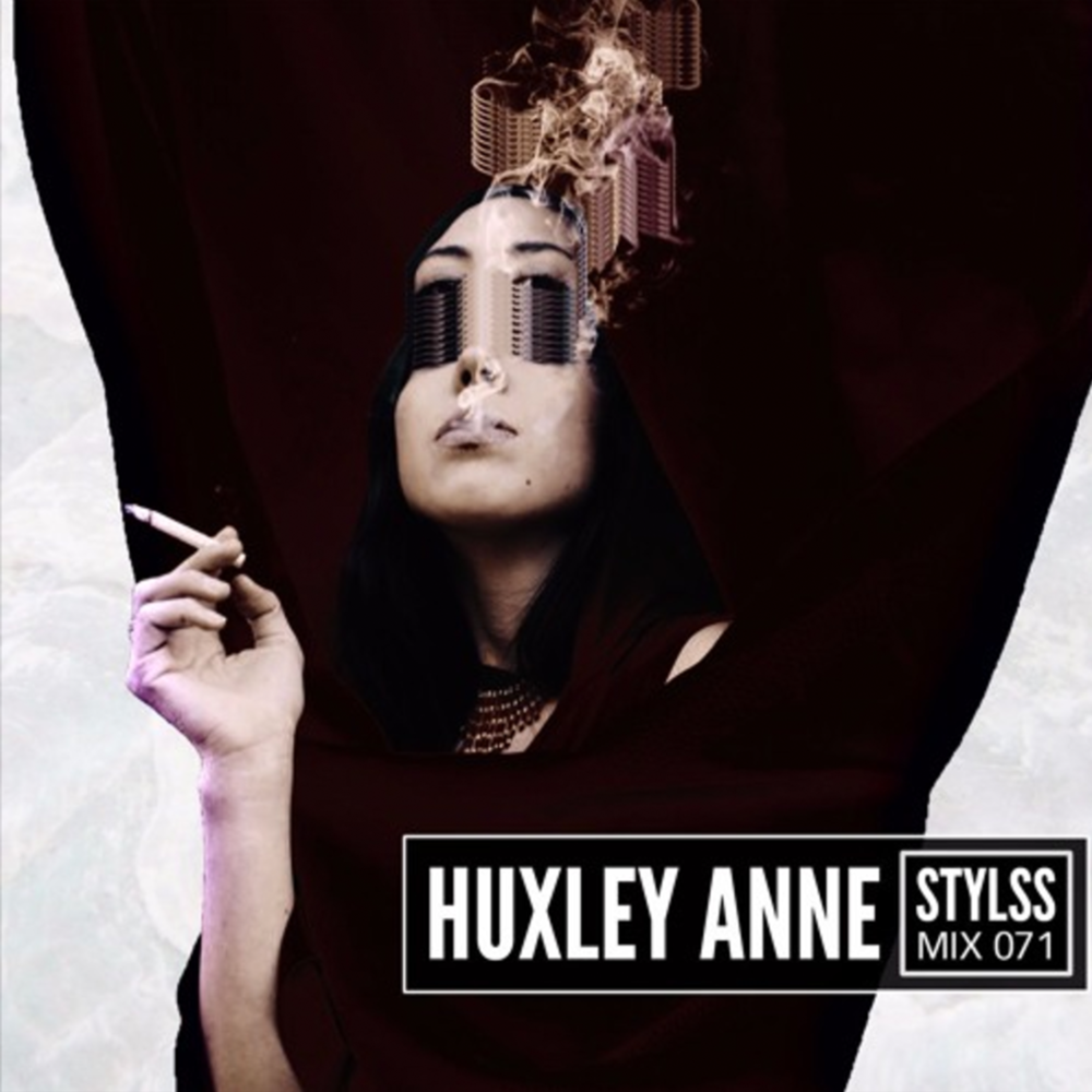 Huxley Anne - STYLSS MIX 071
