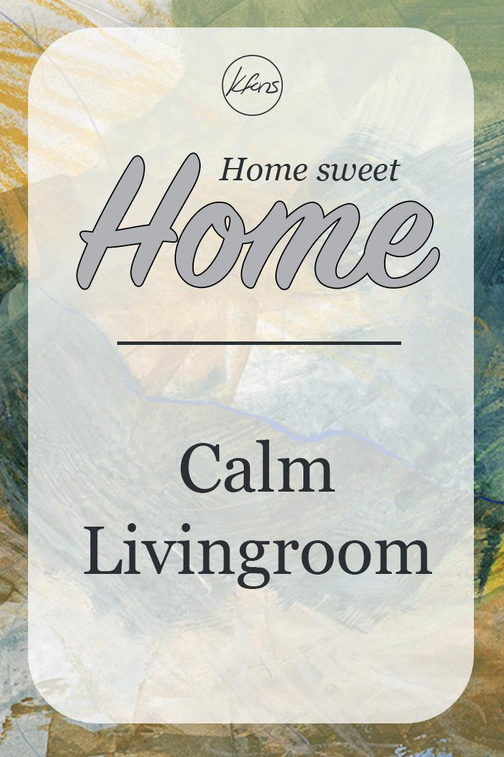 Home Sweet Home: Calm Living Room