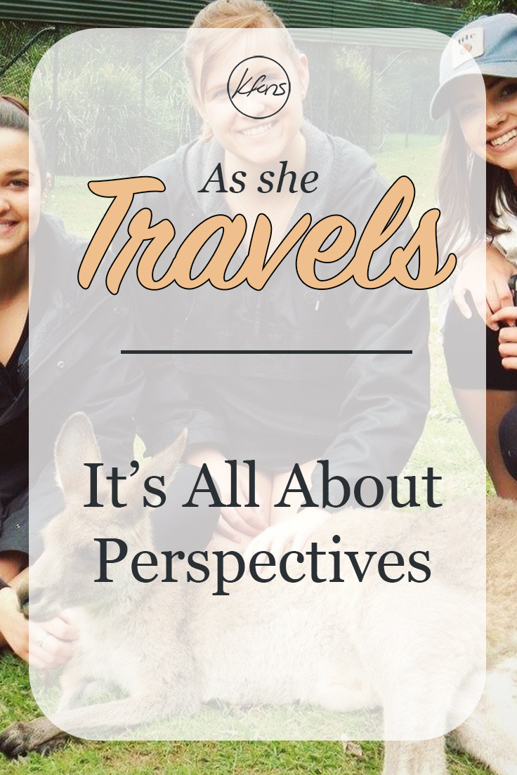 As She Travels: It's All About Perspective