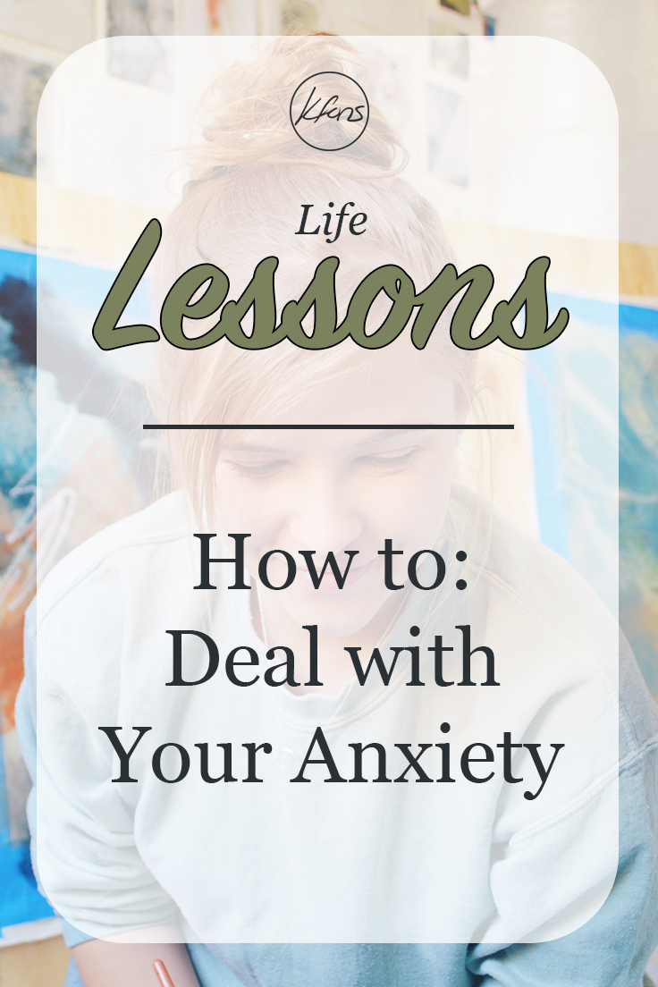 kfons - Blog - How to Deal with Your Anxiety