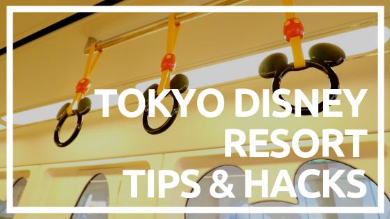 TIPS & HACKS - Tokyo Disneyland and Tokyo DisneySea — Tokyo Zebra