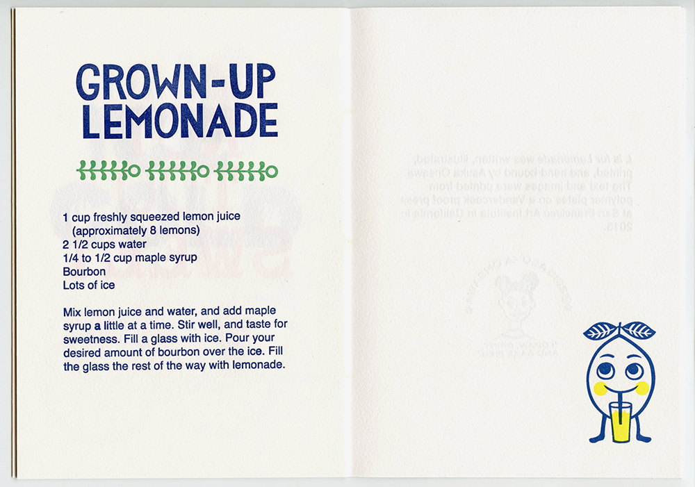 L is for Lemonade   Letterpress,5 X 7 in. Edition of 40. 2015.