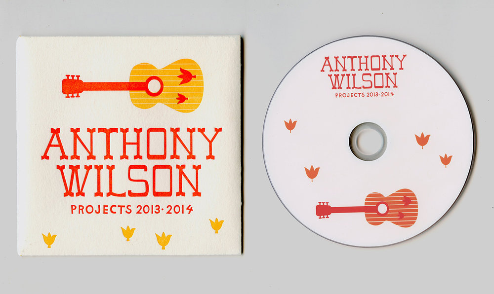 Anthony Wilson: Projects 2013 - 2014   CD Cover, letterpress. 2013.
