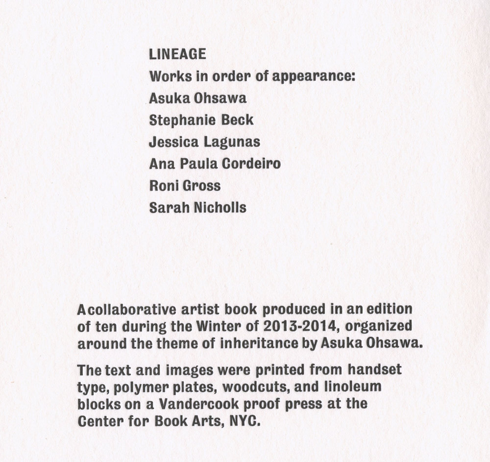 Lineage  (colophon page)  In collaboration with 5 NYC artists. Letterpress, 6 X 6 in. 2014. Edition of 10.