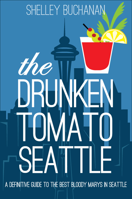 The Drunken Tomato Seattle Book Cover