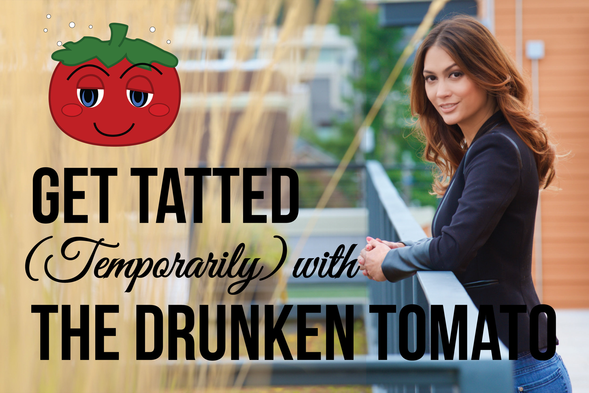 Get Tatted with The Drunken Tomato