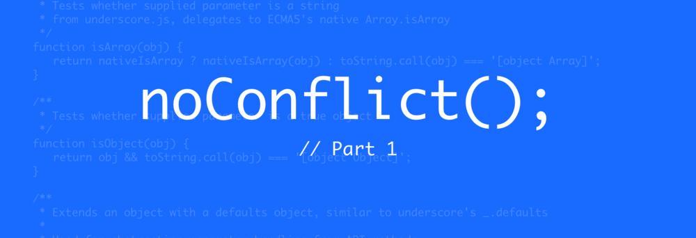 noConflict-part1@2x.png
