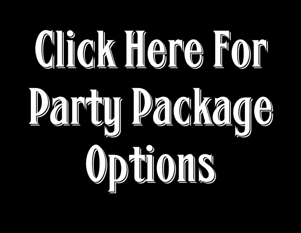 Click Here for Party Package Info.jpg