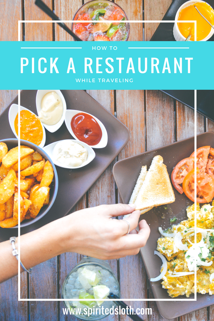 How To Pick A Restaurant While Traveling