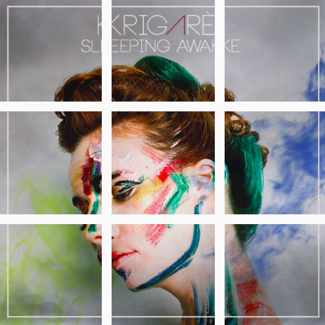 Krigarè: Sleeping Awake - Written by Krigarè, Lisa Goe, Brian HittClick photo to Stream
