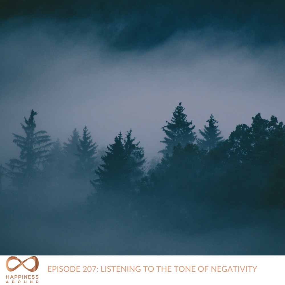 #207_ LISTENING TO THE TONE OF NEGATIVITY.png