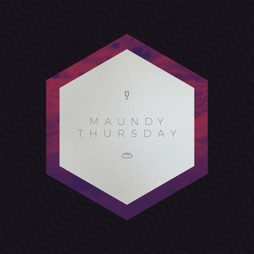 5 - MaundyThursday_SQ.jpg