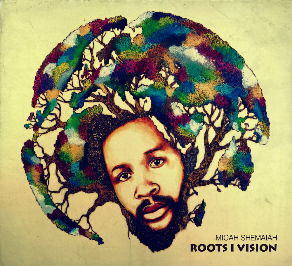 Cover - Micah Shemaiah - Roots I Vision - Evidence Music.jpg