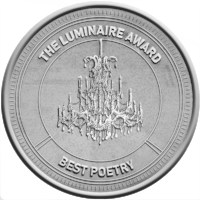 Third Place Winner in the 2017 Luminaire Award for Best Poetry!