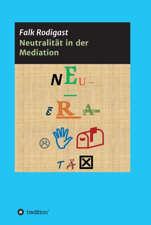 falk-rodigast-neutralitaet-in-der-mediation.jpg