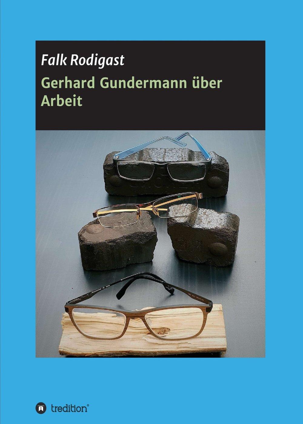 gerhard-gundermann-ueber-arbeit.jpg