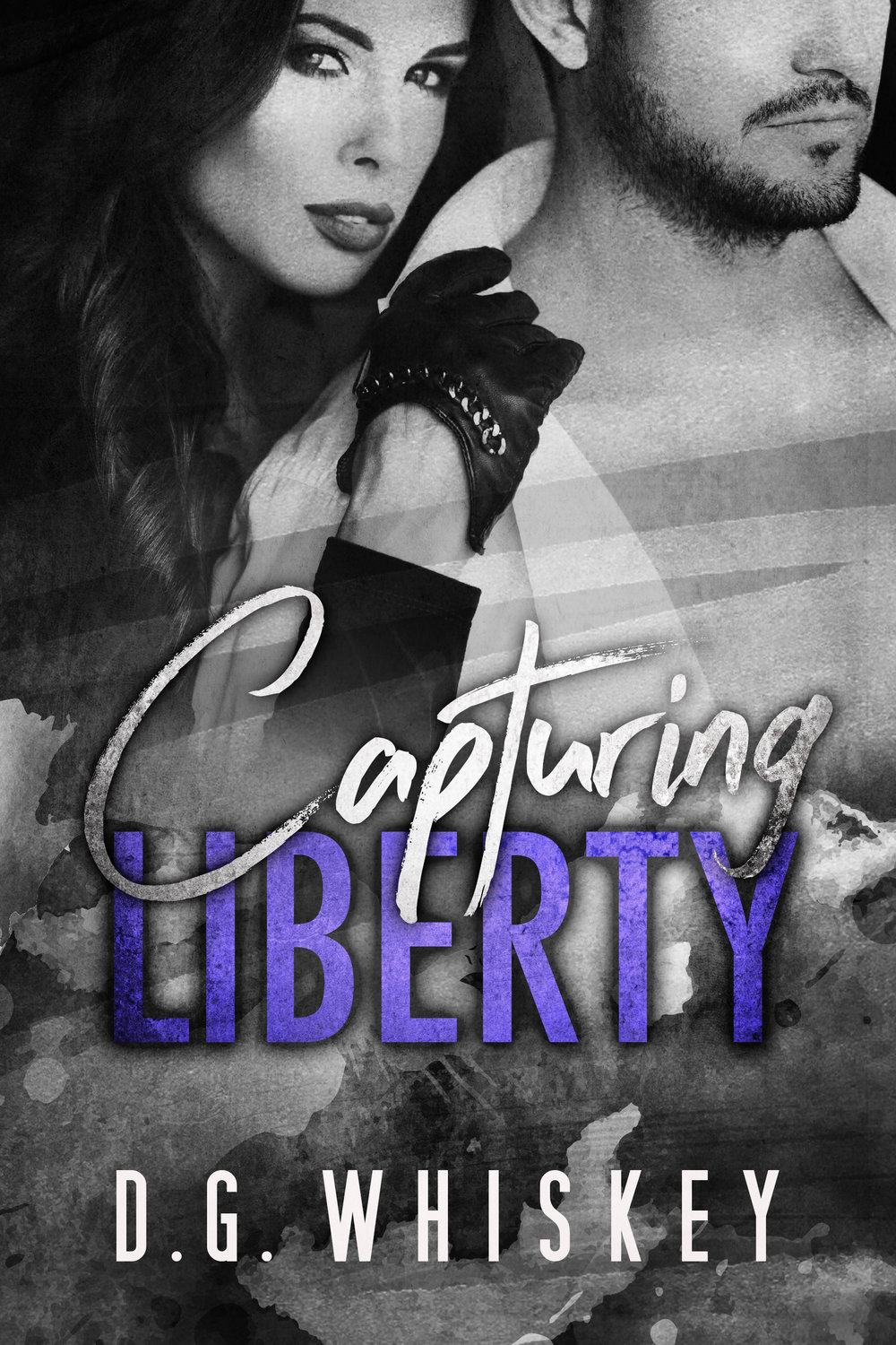 Capturing Liberty: A Billionaire Romantic Suspense