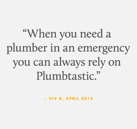 When you need a plumber in an emergency
