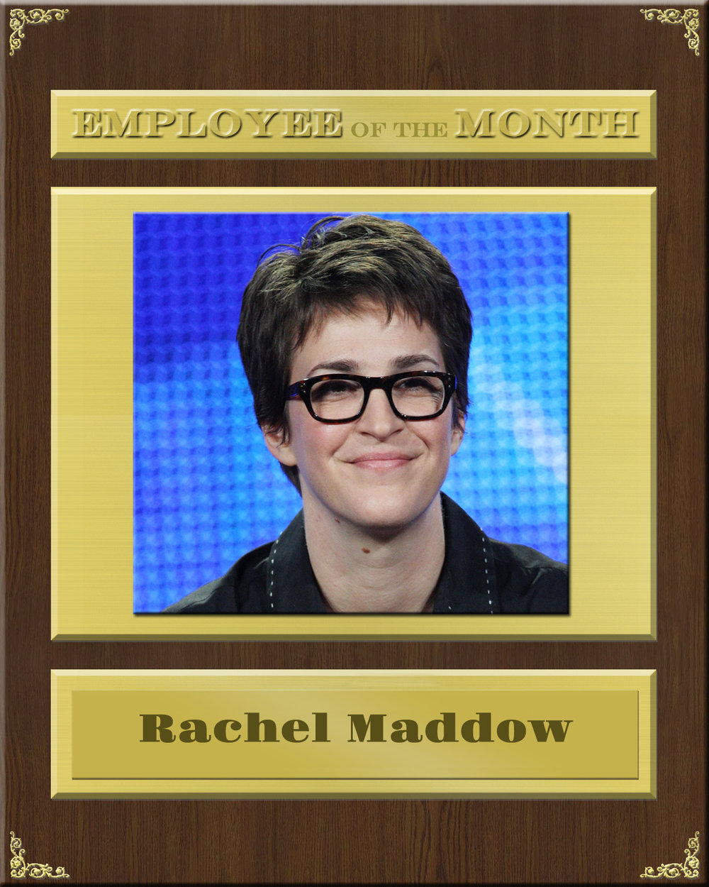 Maddow Employee Of The Month