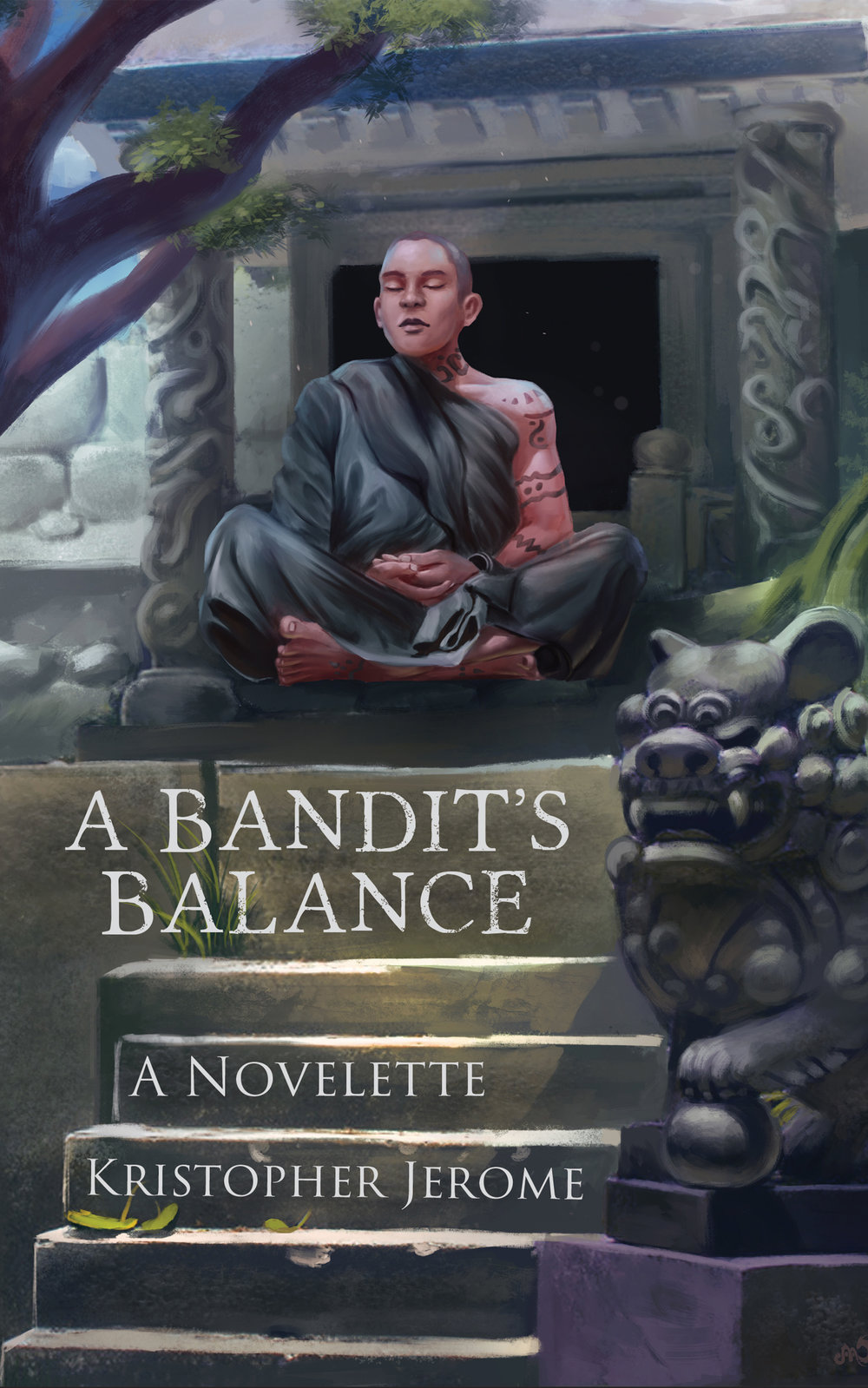 A BANDIT'S BALANCE by Kristopher Jerome