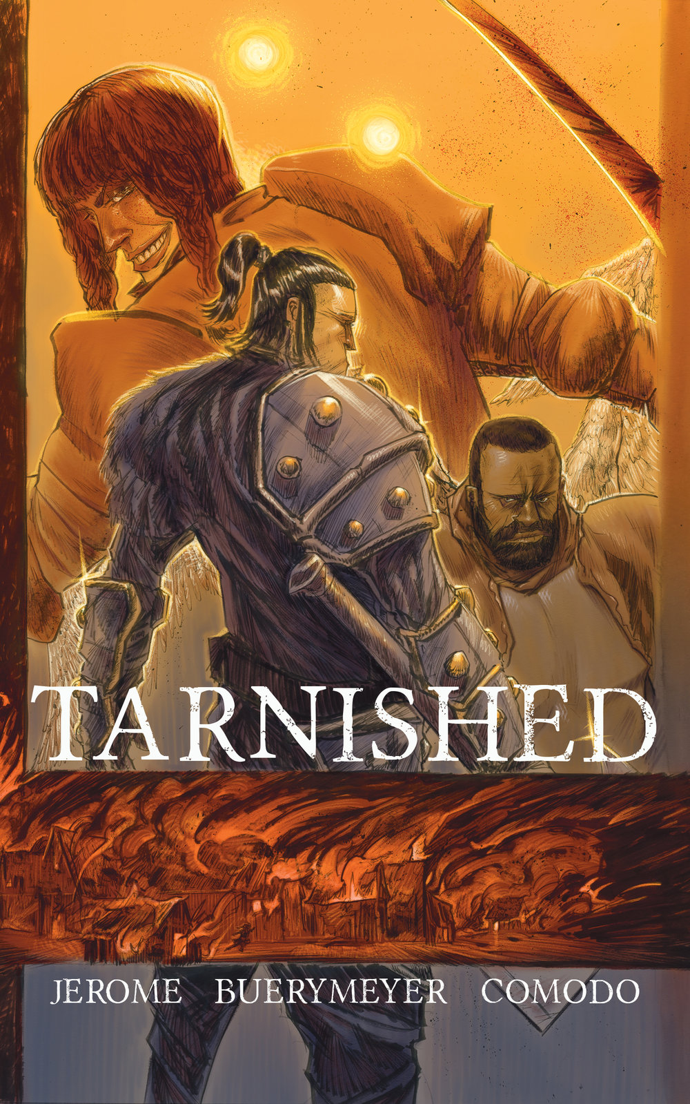 TARNISHED by Kristopher Jerome, Patrick Buerymeyer and Davi Comodo