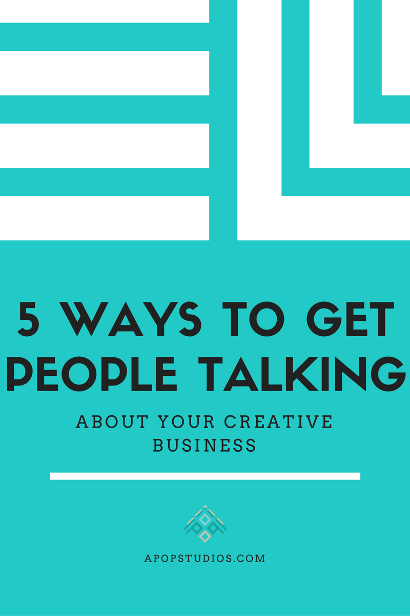 5-ways-to-get-people-talking