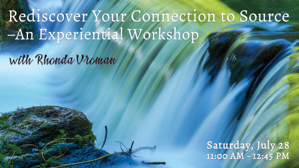 Rediscover your connection to Source – An Experiential Workshop with Rhonda Vroman at Pathways of Grace Spiritual Direction in Phoenix, Arizona