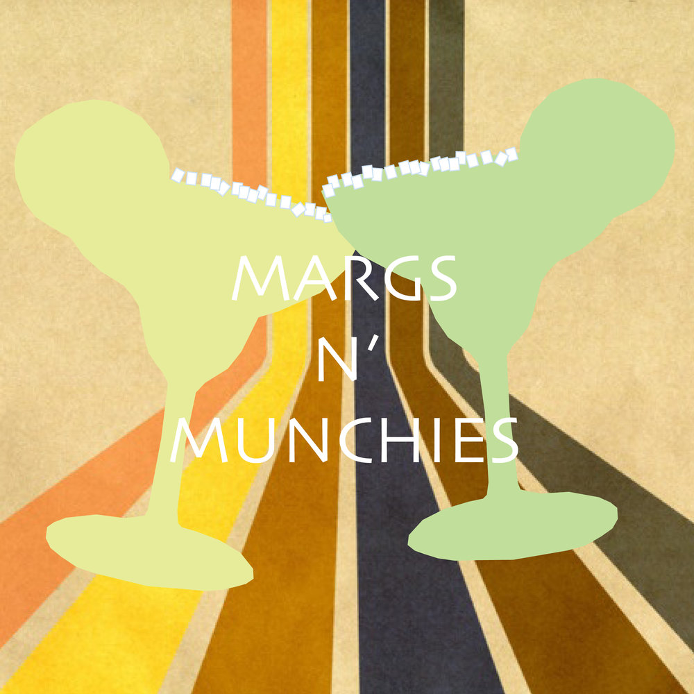margs n' munchies.jpg