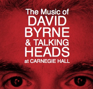 The Music of David Byrne and Talking Heads at Carnegie Hall