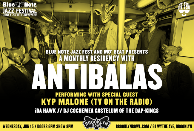 Antibalas with Kyp Malone at Brooklyn Bowl 6/15/2016