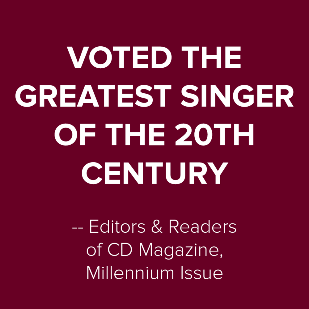 To read the complete CD Magazine survey of the the Top 100 singers of the 20th Century   Click here >