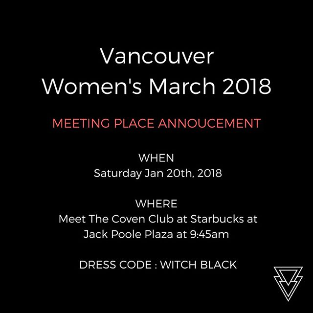 Calling all witches! Dust off your broomsticks and meet your local coven to get in formation and stomp it out at the Women's March Vancouver! Witchy political signs are always encouraged. #TogetherWeRise #TheCovenClub #WomenWanted