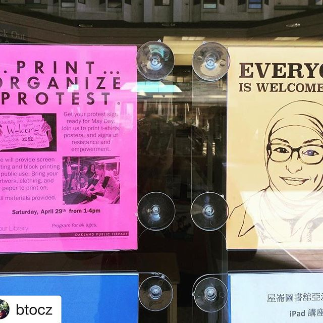 #Repost @btocz ・・・ Our OAK library partners are advertising! @print.organize.protest on April 29th, 1-4 pm at 388 9th street #everyoneiswelcomehere #printorganizeprotest #refugeeswelcome