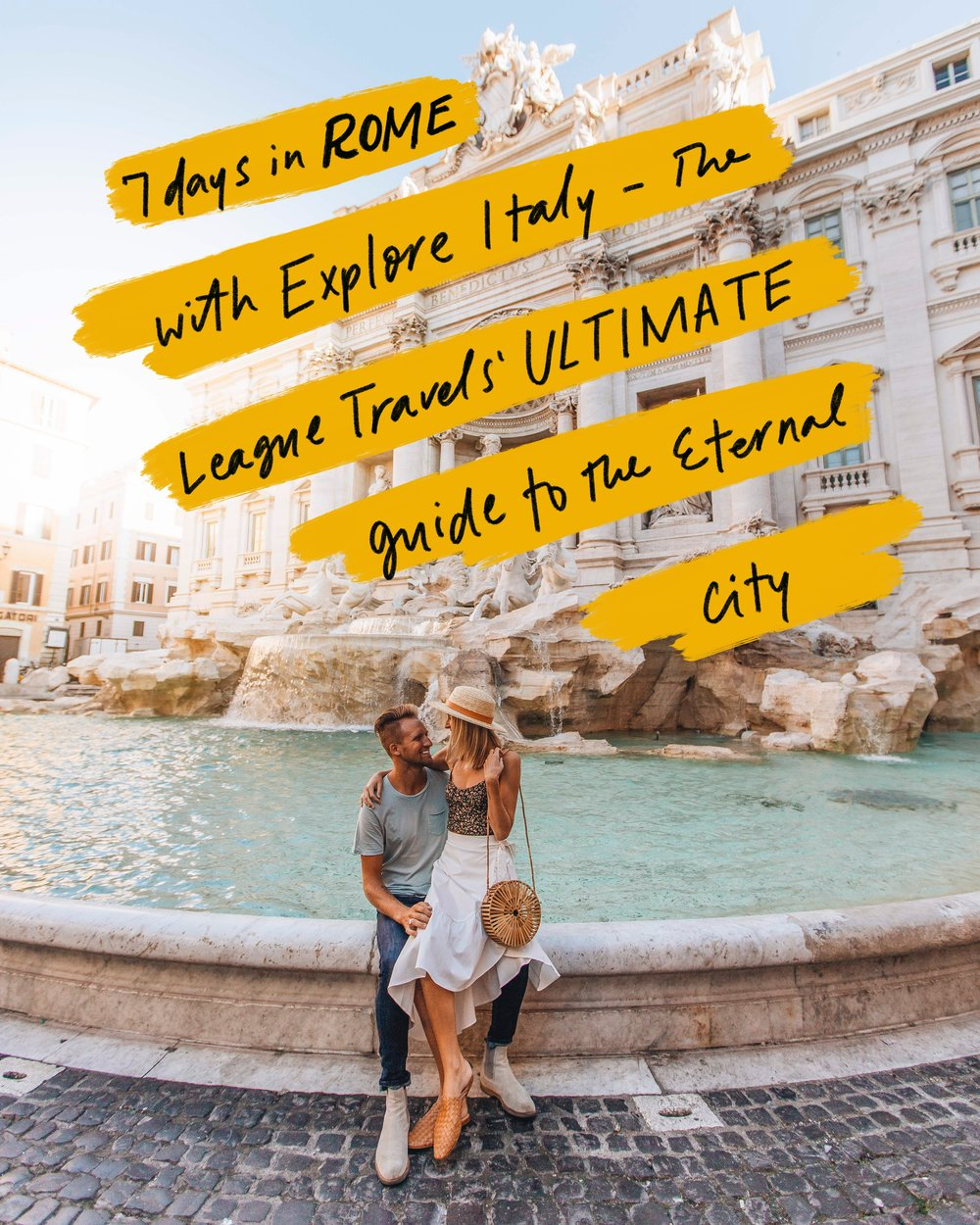 League Travels' Ultimate Rome Italy Travel Guide