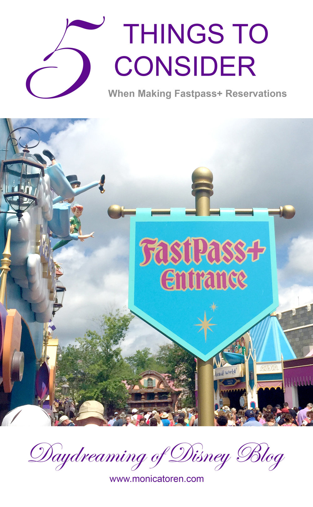 Daydreaming of Disney Blog - Five Things to Consider When Making Fastpass+ Reservations